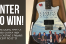 Casting Crowns Guitar Giveaway