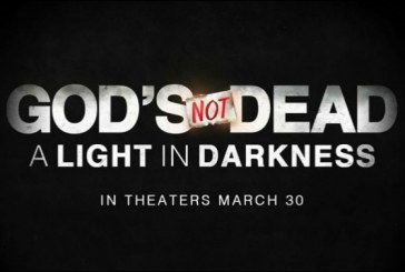 'God's Not Dead A Light in Darkness' in Theaters Today, March 30