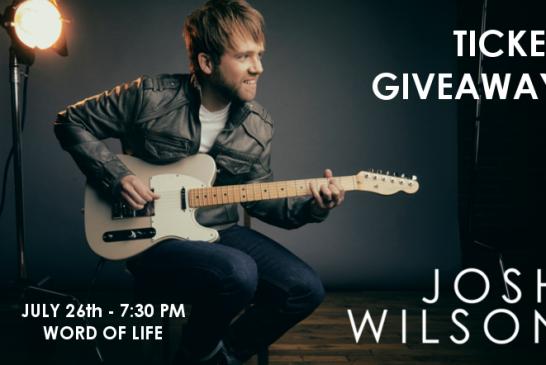 Josh Wilson Summer Big Nights Ticket Giveaway