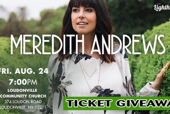 Meredith Andrews Ticket Giveaway